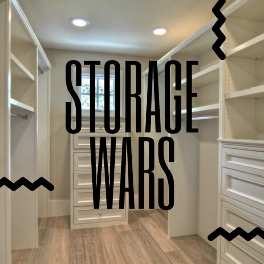 Style Me Derria: Storage Wars